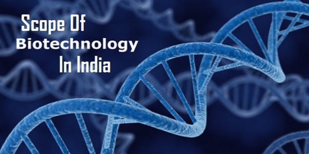 BIOTECHNOLOGY IN INDIA